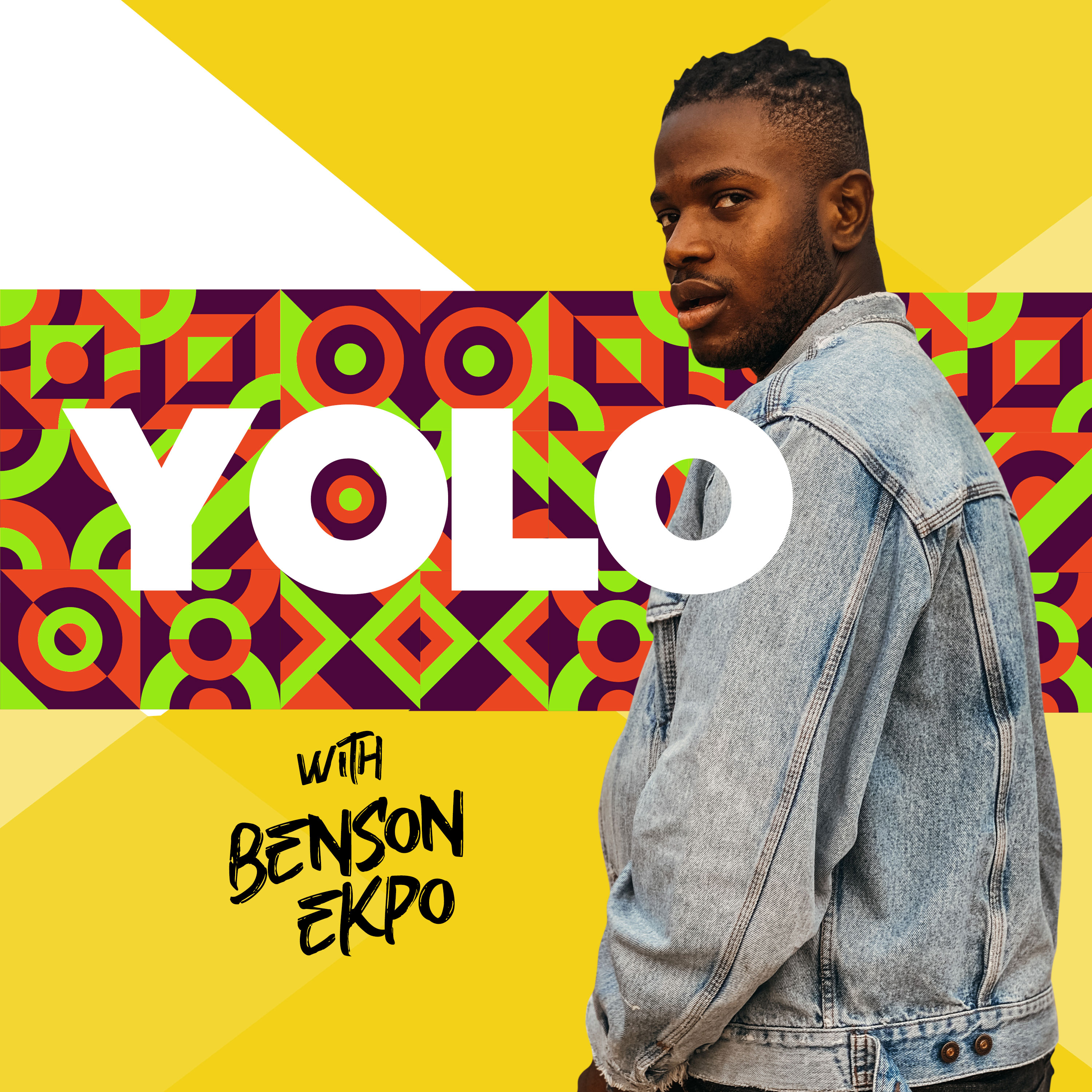 yolo with benson ekpo podcast cover art